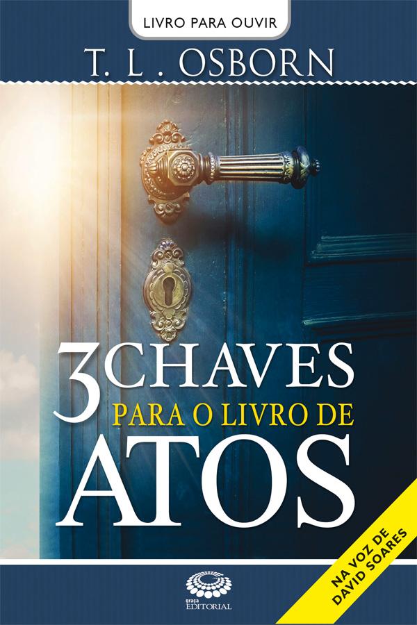 Audiobook na voz de David Soares  - Três chaves para o livro de Atos
