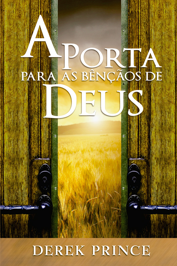 A porta para as bênçãos de Deus