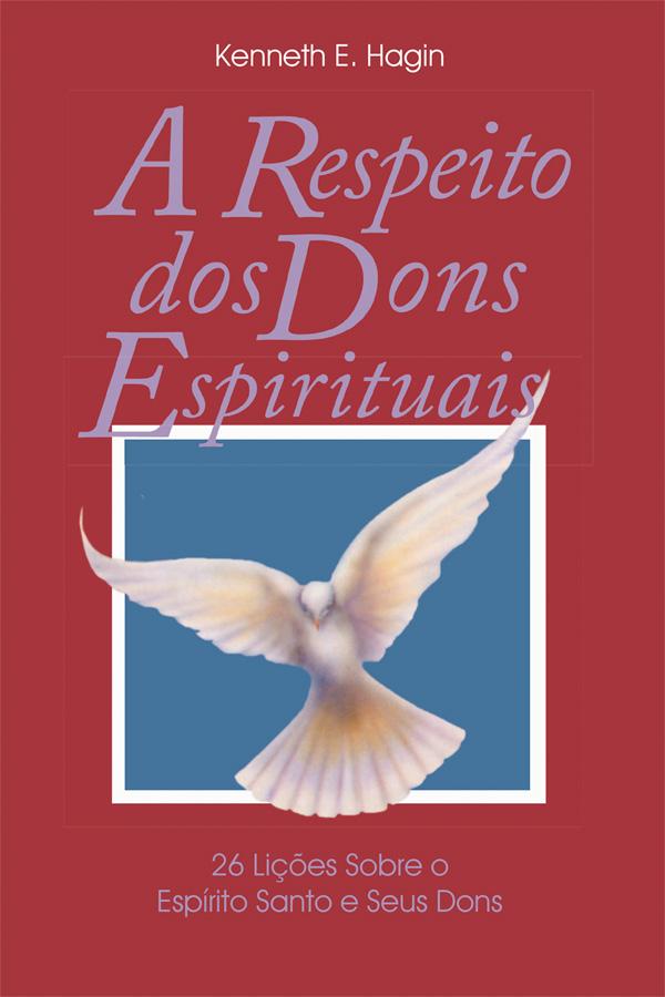 A respeito dos dons espirituais