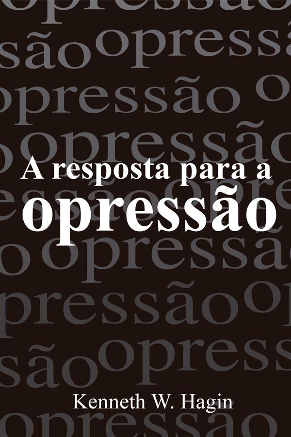 A resposta para a opressão