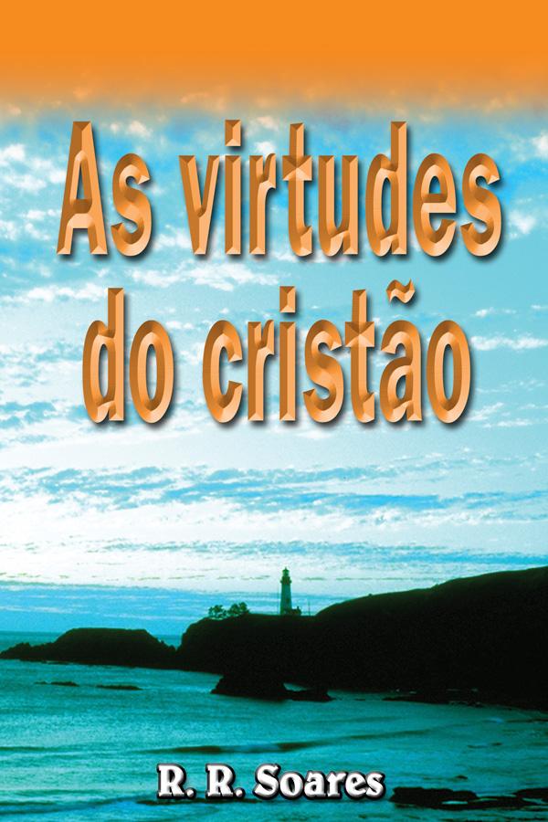 As virtudes do cristão