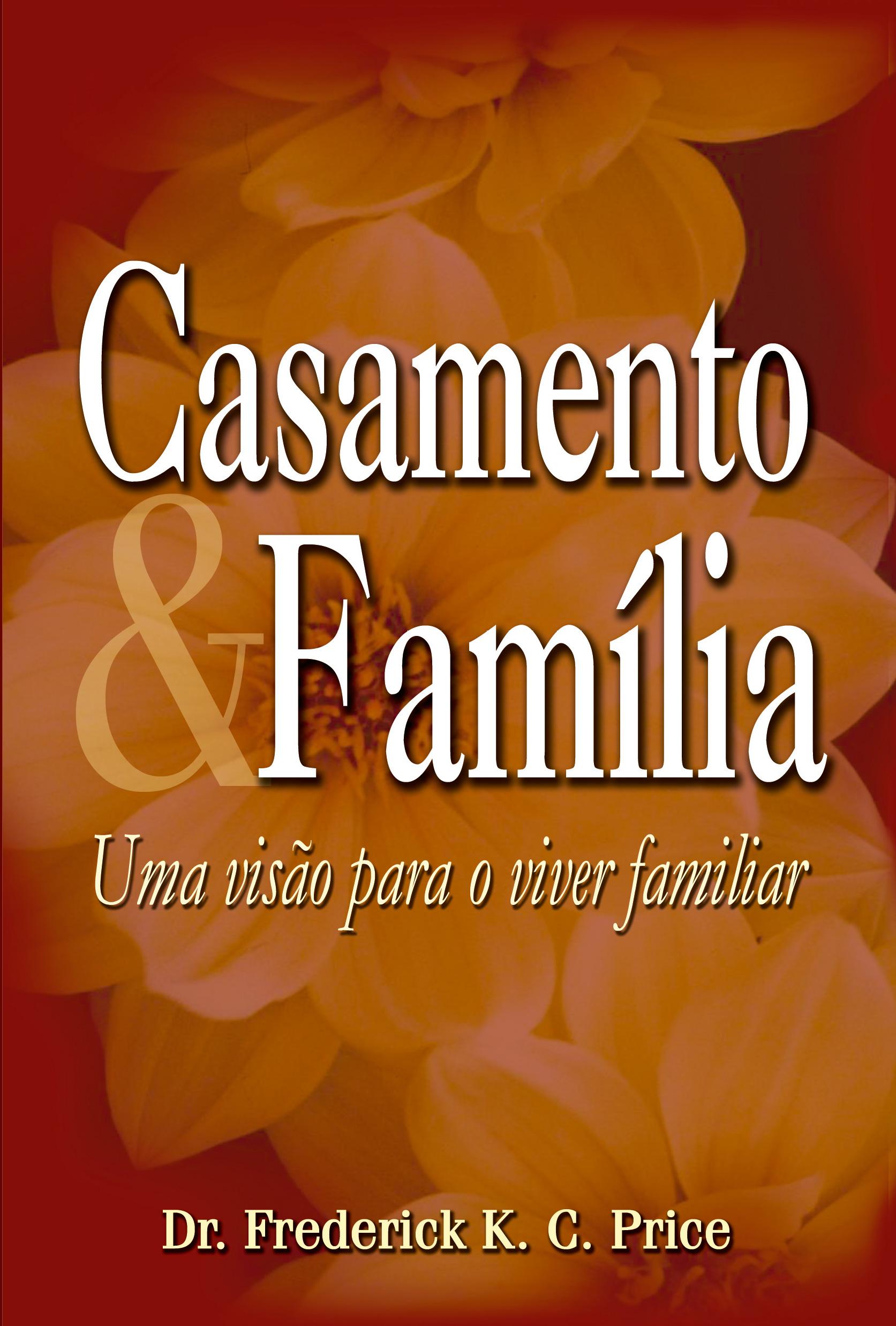 Casamento e família