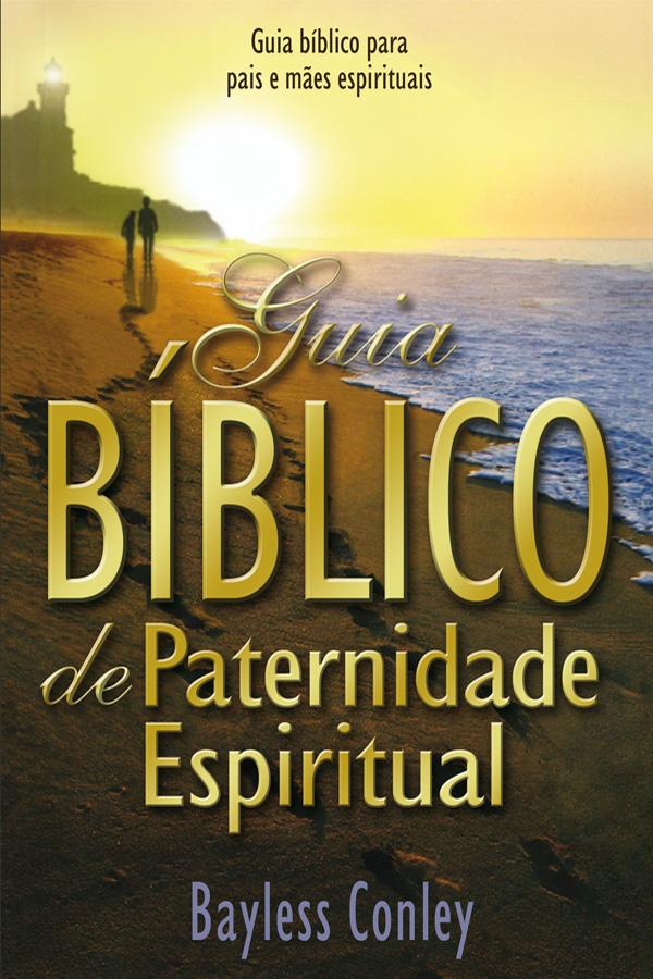 Guia bíblico de paternidade espiritual