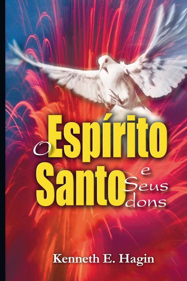 O Espírito Santo e Seus dons