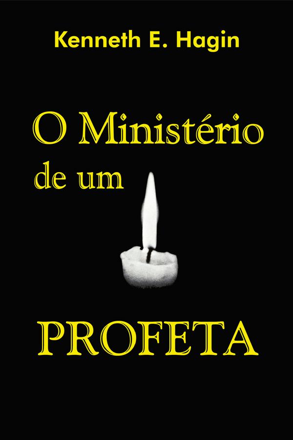 O ministério de um profeta
