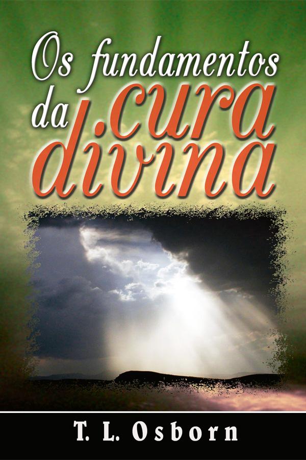Os fundamentos da cura divina