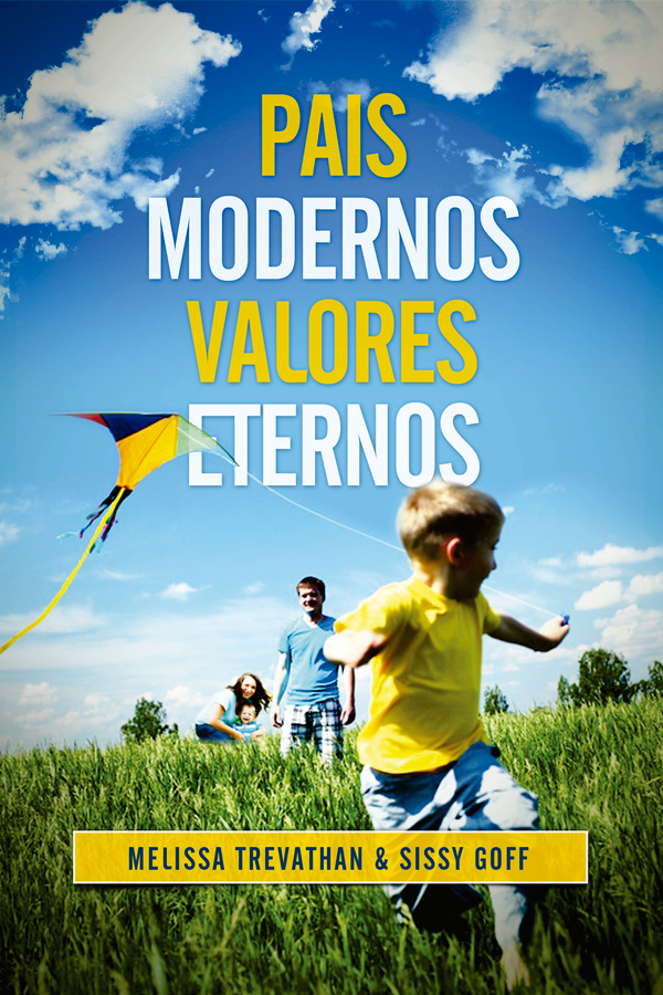 Pais modernos, valores eternos