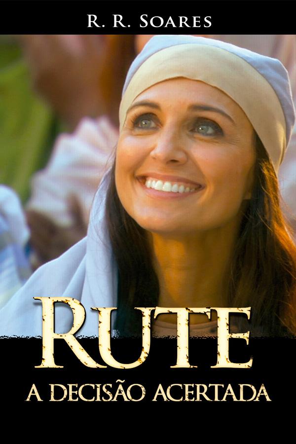 Rute, a decisão acertada