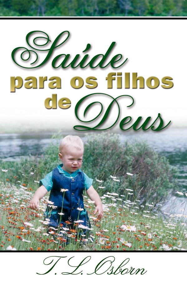 Saúde para os filhos de Deus