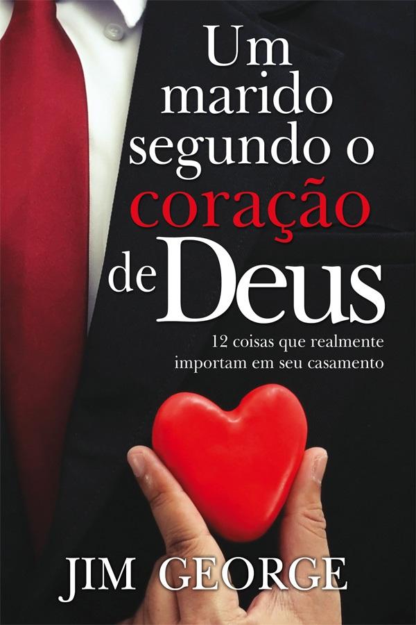 Um marido segundo o coração de Deus