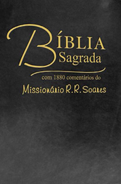 Bíblia Sagrada comentada pelo Missionário R. R. Soares