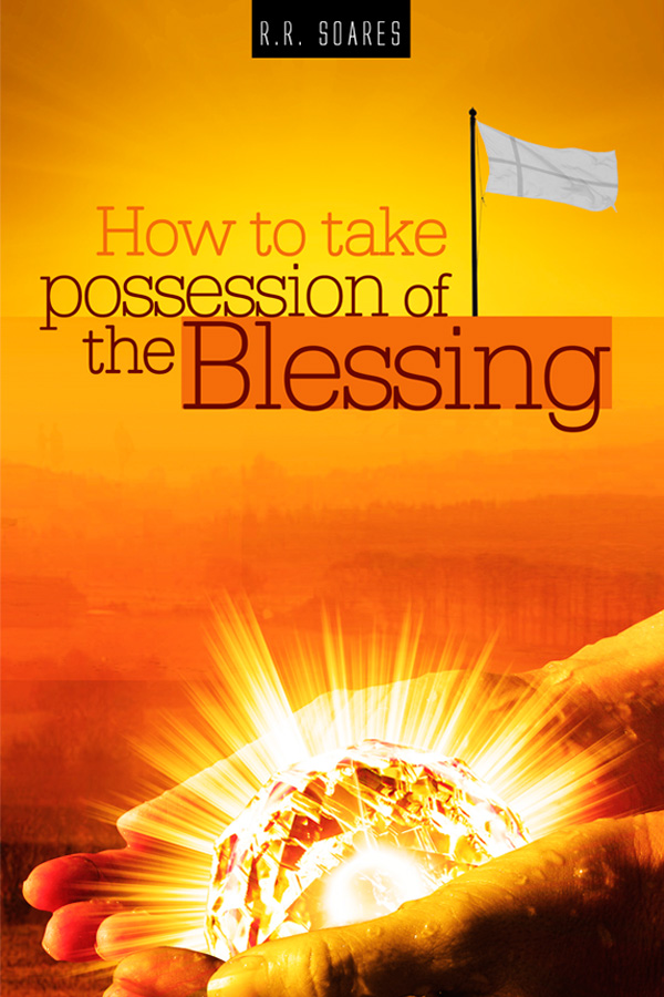 How to take possession of the blessing